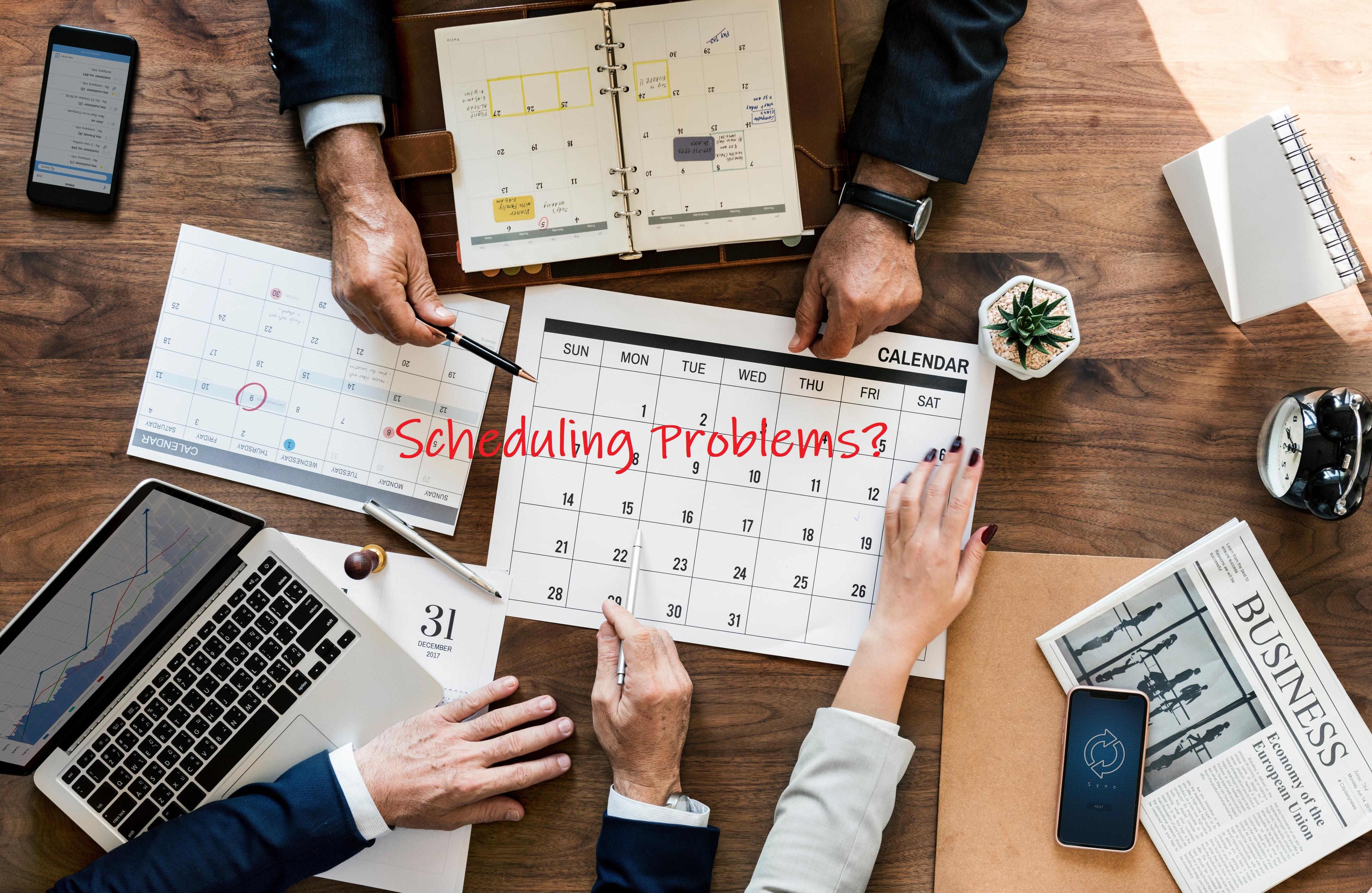 Scheduling Problems?